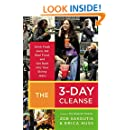 The 3-Day Cleanse: Your BluePrint for Fresh Juice, Real Food, and a Total Body Reset