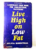 Paperback Live high on low fat, Book
