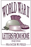 World War II, Frances W. Field, 080596553X