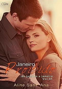 Janeiro Proibido: Raphael & Gabriela (De Janeiro a Janeiro Livro 1) por [Sant'Ana, Aline]