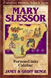 img - for Mary Slessor: Forward into Calabar (Christian Heroes: Then & Now) book / textbook / text book