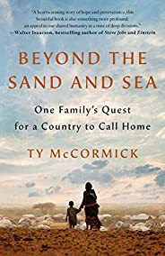 Beyond the Sand and Sea: One Family's Quest for a Country to Call