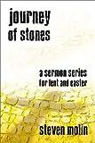 Journey of Stones, Steven J. Molin, 0788019325