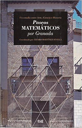 Paseos Matemáticos por Granada: Amazon.es: Álvaro Martínez ...