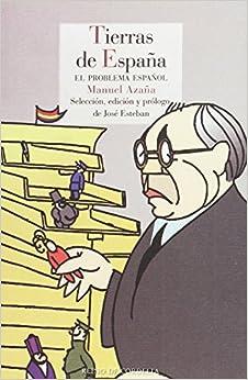 TIERRAS DE ESPAÑA EL PROBLEMA ESPAÑOL