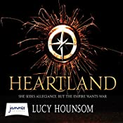 Heartland: Worldmaker Trilogy, Book 2 | Lucy Hounsom
