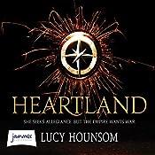 Heartland: Worldmaker Trilogy, Book 2   Lucy Hounsom