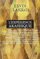 L'expérience akashique : 20 personnalités témoignent de l'invisible