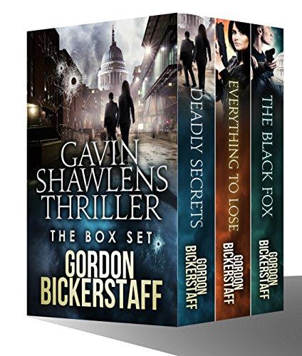 The Gavin Shawlens Thriller Box Set (eBooks 1-3) by [Bickerstaff, Gordon]
