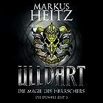 Die Magie des Herrschers (Ulldart 5) | Markus Heitz