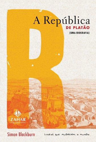 A República de Platão: Uma biografia