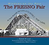 The Fresno Fair, Claude C. Laval and Elizabeth M. Laval, 1884995489