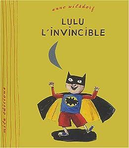 """Afficher """"Lulu l'invincible"""""""