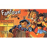 Fanfoue t.5 : techno-musette party