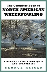 The Complete Book of North American Waterfowling