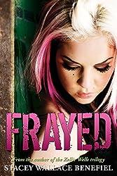 Frayed: (Penny Black Book 2)