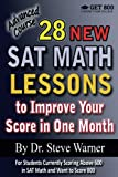 img - for 28 New SAT Math Lessons to Improve Your Score in One Month - Advanced Course: For Students Currently Scoring Above 600 in SAT Math and Want to Score 800 book / textbook / text book