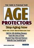 Age Protectors, Prevention Magazine Health Book Staff, 0875964559