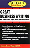 img - for Schaum's Quick Guide to Great Business Writing book / textbook / text book