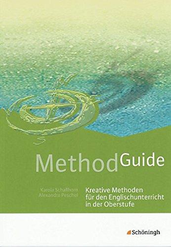 Method Guide: Kreative Methoden für den Englischunterricht in der Oberstufe