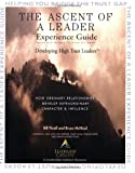 The Ascent of a Leader Experience Guide, Thrall, Bill and McNicol, Bruce, 0977090809