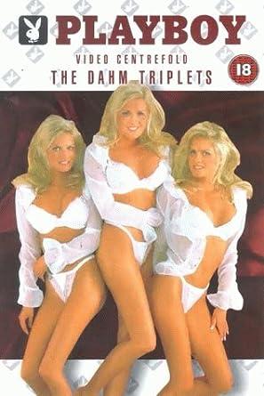 triplets sexy Dahm