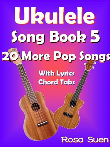 Amazon Ukulele Song Book 5 20 More Popular Songs With Lyrics