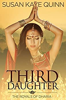 Third Daughter (The Royals of Dharia, Book One) by [Quinn, Susan Kaye]