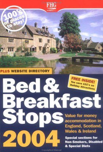 Bed & Breakfast Stops England 2004...