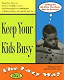 Keep Your Kids Busy the Lazy Way, John Sortino and Patrick Wallace, 0028630130