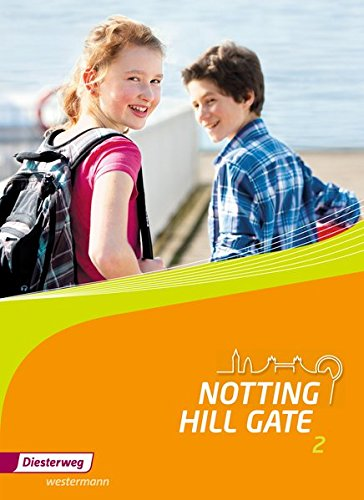 Notting Hill Gate - Ausgabe 2014: Textbook 2 Gebundenes Buch – 1. Dezember 2015 Christoph Edelhoff Diesterweg Moritz 3425140027 Baden-Württemberg