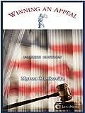 Winning an Appeal, Fourth Edition 2007, Moskovitz, Myron, 1422411753
