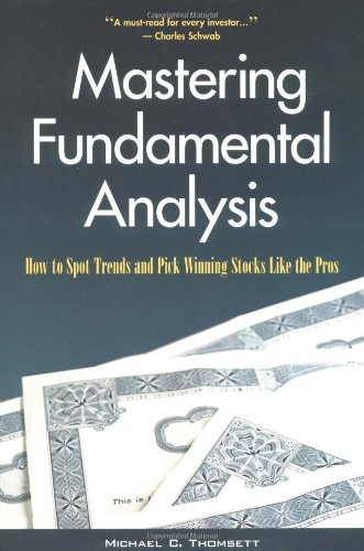 Mastering Fundamental Analysis: How to Spot Trends and Pick Winning Stocks Like the Pros