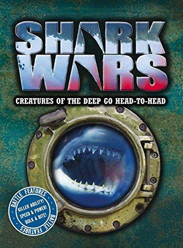 Download Shark Wars: Creatures of the Deep Go Head to Head (Animal Wars) PDF