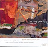 Charles Bestor: The Long Goodbye by Cayuga Chamber Orchestra (2011-04-12)