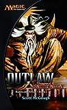 Outlaw: Champions of Kamigawa (Kamigawa Cycle S.)