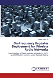 On-Frequency Repeater Deployment for Wireless Radio Networks, Abdul Halim Ali, 3844386750