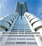 Rethinking the Skyscraper, Robert Powell, 0823045536