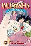 Inu-Yasha : A Feudal Fairy Tale, Vol. 3