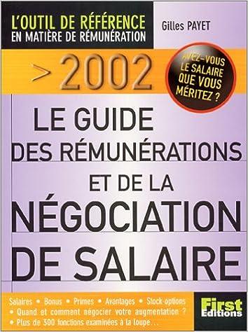 En ligne téléchargement gratuit Le Guide First 2002 des rémunérations et de la négociation de salaire pdf
