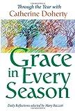 Grace in Every Season, Catherine Doherty, 0921440316