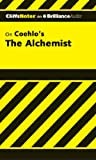 img - for The Alchemist (Cliffs Notes Series) book / textbook / text book