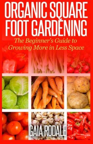 organic square foot gardening - 1