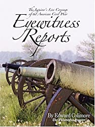 Eyewitness Reports: The Inquirer's Live Coverage of the American Civil War