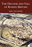 The Decline and Fall of Roman Britain