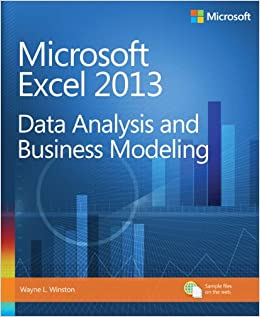 Microsoft Excel 2013 Data Analysis and Business Modeling: Wayne ...