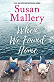 img - for When We Found Home book / textbook / text book