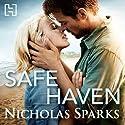 Safe Haven Hörbuch von Nicholas Sparks Gesprochen von: Rebecca Lowman