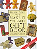 The Make It Yourself Gift Book, Reader's Digest Editors, 0762100214