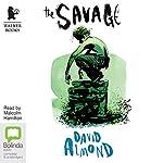 The Savage   David Almond